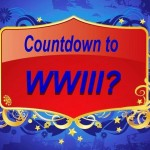 Countdown to WWIII?